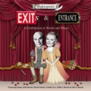 Shakespeare Exits & Entrances: A Celebration in Words and Music - CD