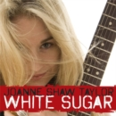 White Sugar - CD