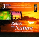 Relax With Nature Volume 4: Pure Natural Sounds - CD