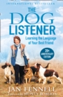 The Dog Listener : Learning the Language of Your Best Friend - Book