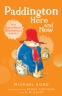 Paddington Here And Now - Book