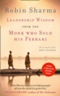 Leadership Wisdom from the Monk Who Sold His Ferrari : The 8 Rituals of the Best Leaders - Book