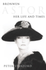 Bronwen Astor: Her Life and Times (Text Only) - eBook