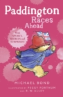 Paddington Races Ahead - Book