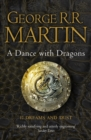 A Dance With Dragons: Part 1 Dreams and Dust - Book