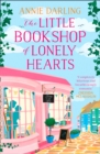 The Little Bookshop of Lonely Hearts : A Feel-Good Funny Romance - Book