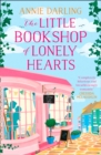 The Little Bookshop of Lonely Hearts: A feel-good funny romance - eBook