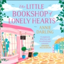 The Little Bookshop of Lonely Hearts : A Feel-Good Funny Romance - eAudiobook