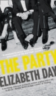 The Party : The Most Compelling New Read of the Summer - Book