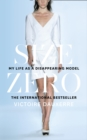 Size Zero : My Life as a Disappearing Model - Book