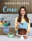Crave : Brilliantly Indulgent Recipes - Book