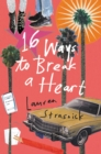 16 Ways to Break a Heart - eBook