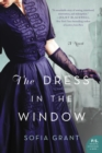 The Dress in the Window : A Novel - eBook