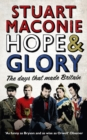 Hope and Glory : The Days That Made Britain - Book