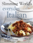 Slimming World's Everyday Italian : Over 120 fresh, healthy and delicious recipes - Book