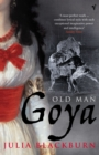 Old Man Goya - Book