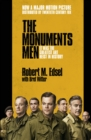 The Monuments Men : Allied Heroes, Nazi Thieves and the Greatest Treasure Hunt in History - Book