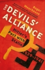The Devils' Alliance : Hitler's Pact with Stalin, 1939-1941 - Book
