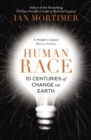 Human Race : 10 Centuries of Change on Earth - Book