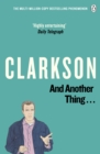 And Another Thing : The World According to Clarkson v. 2 - Book