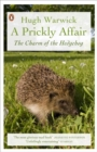 A Prickly Affair : The Charm of the Hedgehog - Book