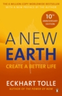 A New Earth : Create a Better Life - Book