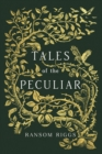 Tales of the Peculiar - Book