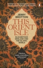 This Orient Isle : Elizabethan England and the Islamic World - Book