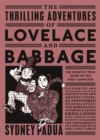 The Thrilling Adventures of Lovelace and Babbage : The (Mostly) True Story of the First Computer - eBook