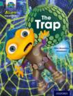Project X: Alien Adventures: Turquoise: The Trap - Book
