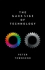 The Dark Side of Technology - Book