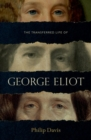 The Transferred Life of George Eliot - Book