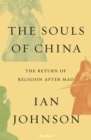 The Souls of China : The Return of Religion After Mao - Book