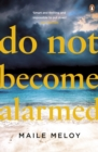 Do Not Become Alarmed - Book
