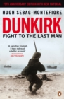 Dunkirk : Fight to the Last Man - Book