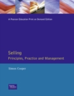 Selling : Principles Practice and Management - Book