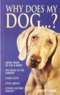 Why Does My Dog...? - Book