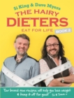 The Hairy Dieters Eat for Life : How to Love Food, Lose Weight and Keep it Off for Good! - Book