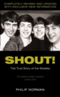 "Shout! : The True Story of the ""Beatles"" - Book"