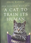 One Hundred Ways for a Cat to Train Its Human - Book
