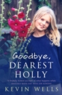 Goodbye, Dearest Holly - Book