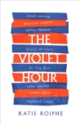 The Violet Hour : Great Writers at the End - Book