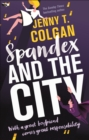 Spandex and the City - eBook