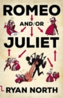 Romeo and/or Juliet - Book