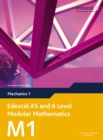 Edexcel AS and A Level Modular Mathematics Mechanics 1 M1 - Book