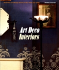 Art Deco Interiors : Decoration and Design Classics of the 1920s and 1930s - Book