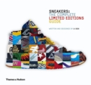 Sneakers : The Complete Limited Editions Guide - Book