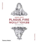 Samuel Pepys : Plague, Fire, Revolution - Book