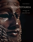 Mesopotamia : Ancient Art and Architecture - Book