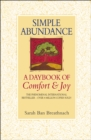Simple Abundance : A Daybook of Comfort and Joy - Book